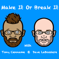 Make It Or Break It podcast