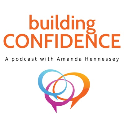 Building Confidence:Amanda Hennessey
