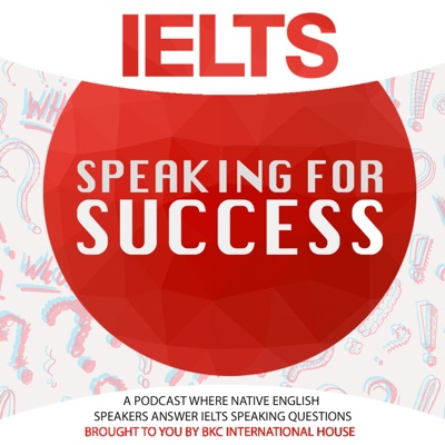 IELTS Speaking for Success:BKC-ih IELTS Centre