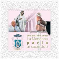 Ai sacerdoti figli prediletti della Madonna podcast