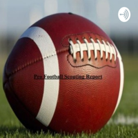 Pro Football Scouting Report podcast
