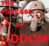 ThePodcastofDoom's podcast artwork