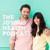 The Joyous Health Podcast