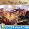 Canyons of the Colorado, or The exploration of the Colorado River and its Canyons by John Wesley Powell artwork
