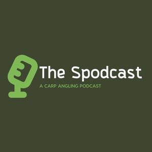 The Spodcast: A Carp Angling Podcast