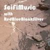SciFiMusic with RedBlueBlackSilver artwork