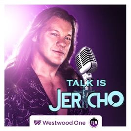 Talk Is Jericho on Apple Podcasts