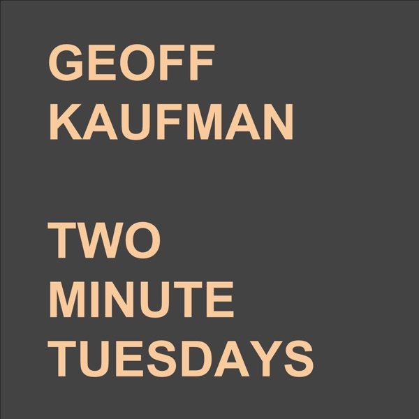 Two Minute Tuesdays