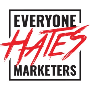Podcast Title - Everybody Hates Marketers