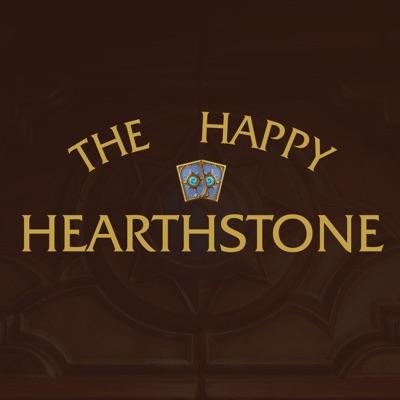 The Happy Hearthstone Podcast | Podbay