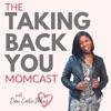 The Taking Back YOU Momcast artwork