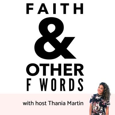 Faith & Other F Words