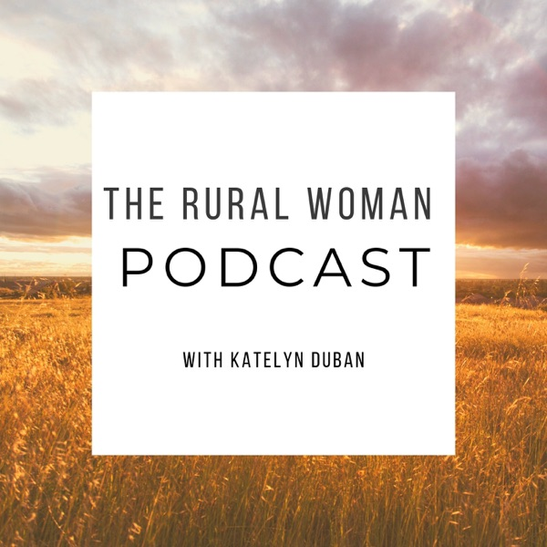 The Rural Woman Podcast