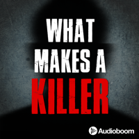 What Makes a Killer podcast