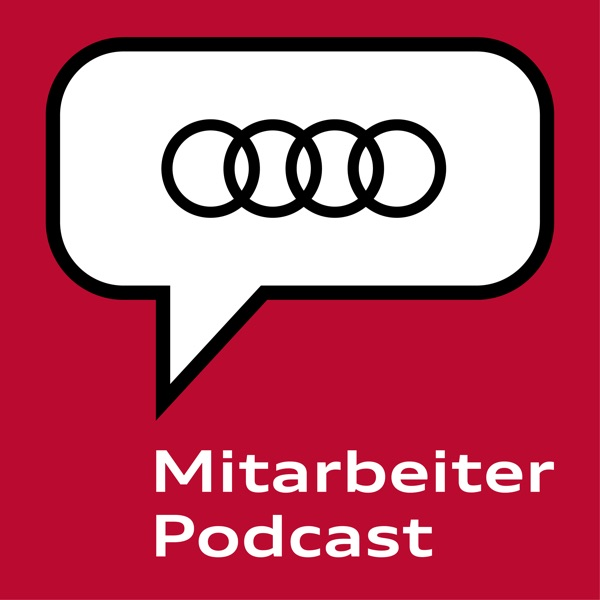 Audi Mitarbeiter-Podcast