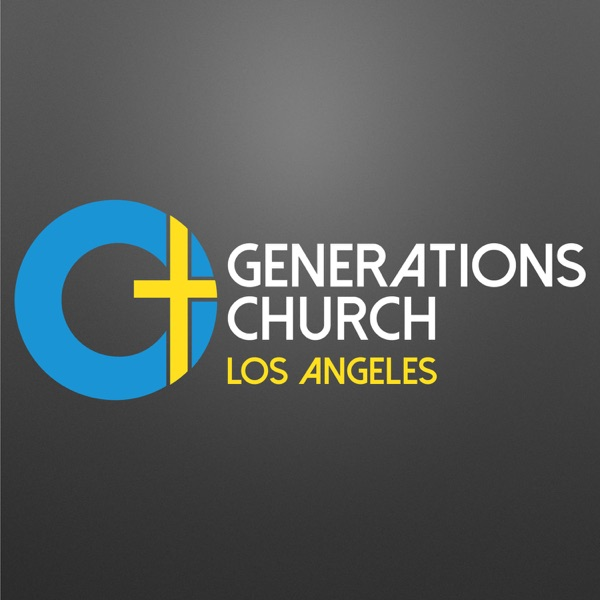 Generations Church Los Angeles