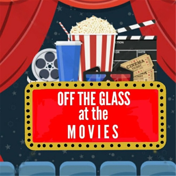 Off the Glass at the Movies