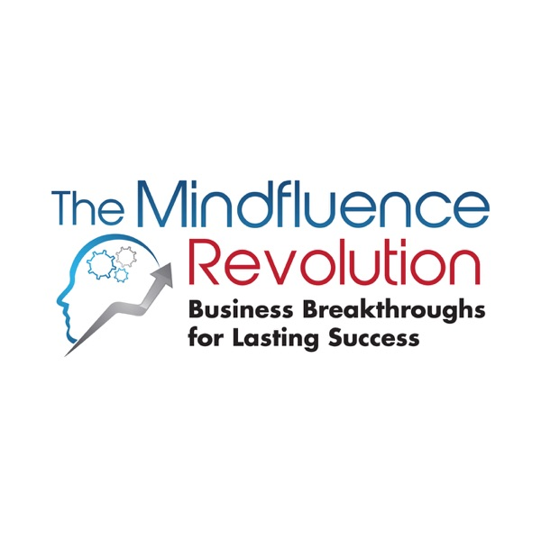 The Mindfluence Revolution