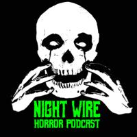 Night Wire Podcast podcast