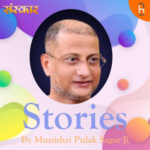 Stories By Munishri Pulak Sagar Ji