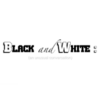 Black and White: (an unusual conversation) podcast