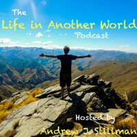 Life in Another World podcast