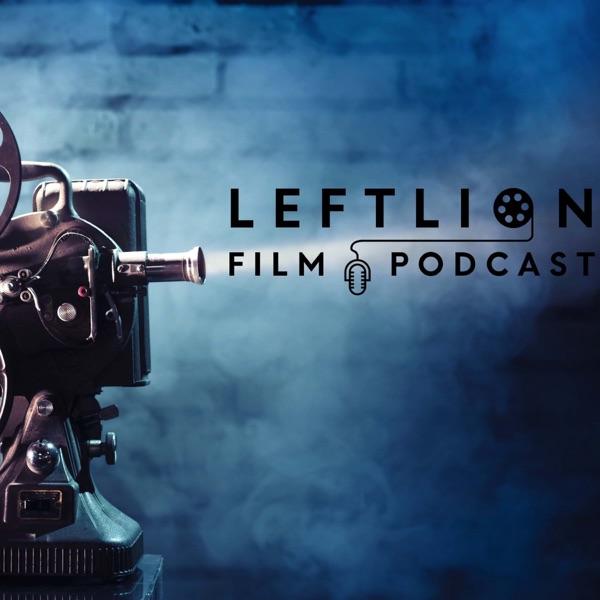 LeftLion Film Podcast - LeftLion