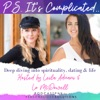 P.S. It's Complicated...Deep Diving Into Astrology, Dating & Life artwork