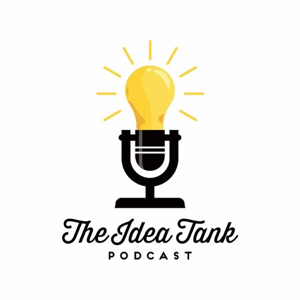 Idea Tank Podcast