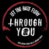 Let The Hate Flow Through You artwork