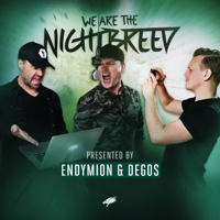 Endymion & Degos Present: We Are The Nightbreed