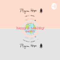 Happy & Healthy Earth podcast