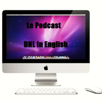 Le Podcast DNL In English podcast