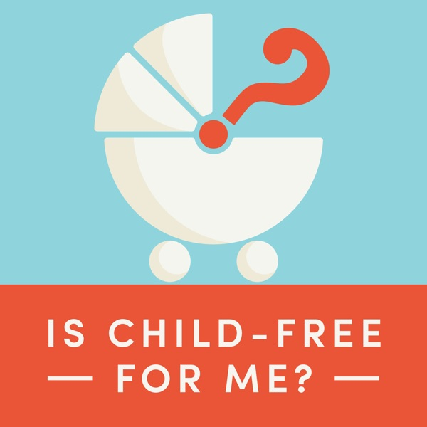 Is Child-Free for Me?