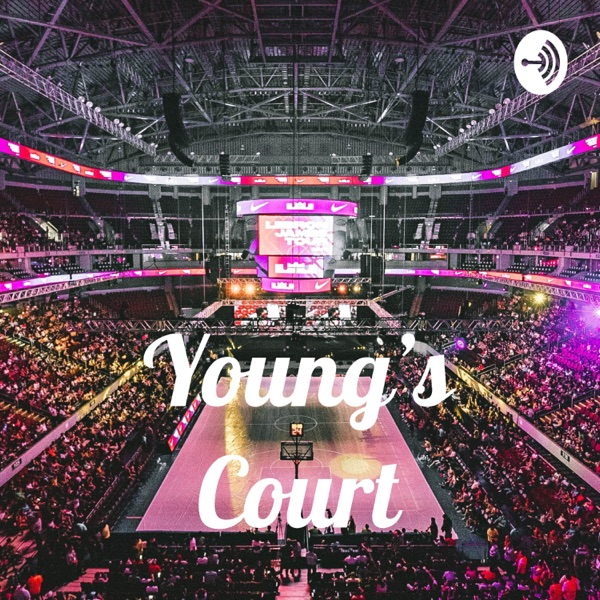 Young's Court Podcast