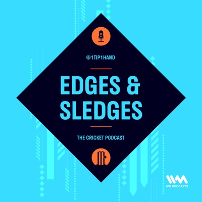 The Edges & Sledges Cricket Podcast:IVM Podcasts