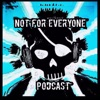 Not For Everyone Podcast artwork