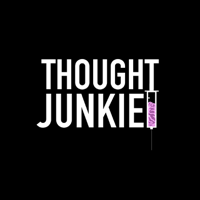 Thought Junkie podcast