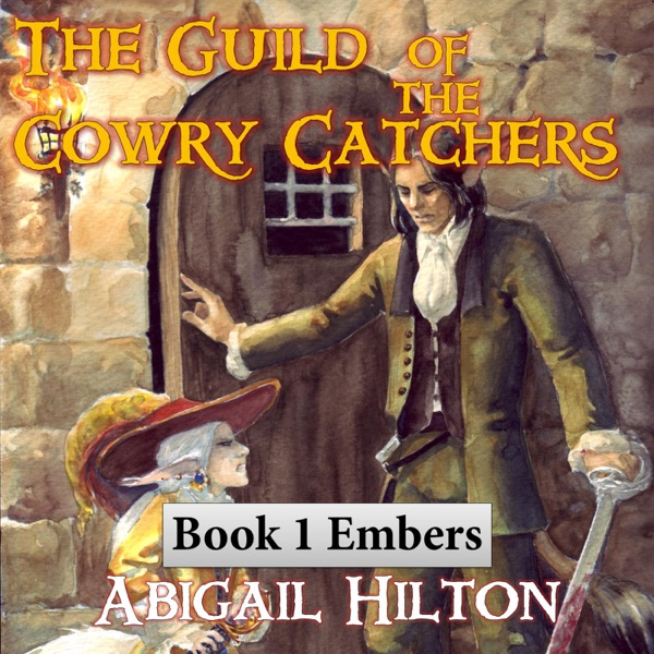 The Guild of the Cowry Catchers, Book 1 Embers