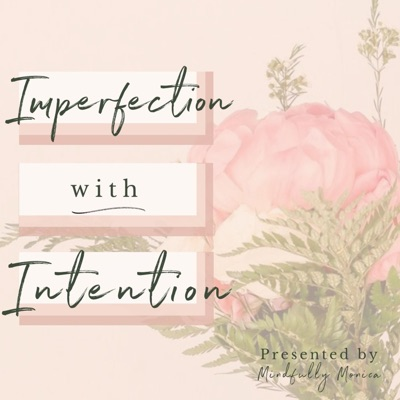 Imperfection with Intention