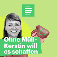 Podcast cover art for Ohne Müll – Kerstin will es schaffen - Deutschlandfunk Nova