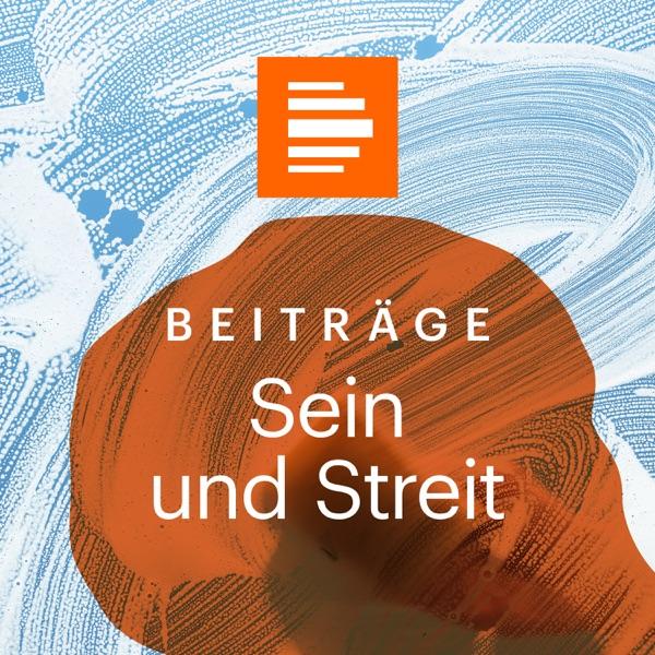 Sein und Streit - Das Philosophiemagazin - Deutschlandfunk Kultur