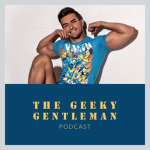 The Geeky Gentleman | Men's Fashion | Geeky News