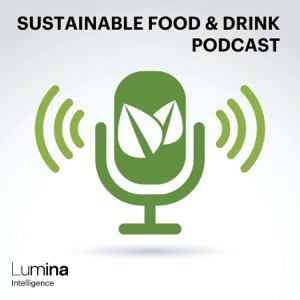 Sustainable Food & Drink Podcast