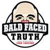 Bald Faced Truth with John Canzano artwork