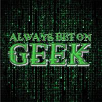 Always Bet On Geek podcast