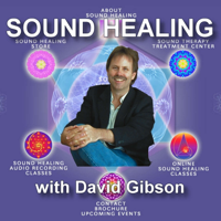 Sound Healing with David Gibson podcast