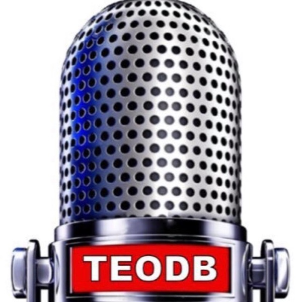 TEODB Podcast ESP 219 Hosted by HRap B