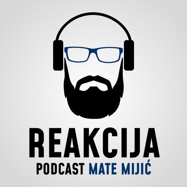 Reakcija podcast   Mate Mijić