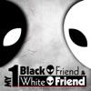 My 1 Black Friend and My 1 White Friend artwork